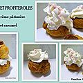 Chou et profiterole (religieuse) à la crème pâtissière et caramel