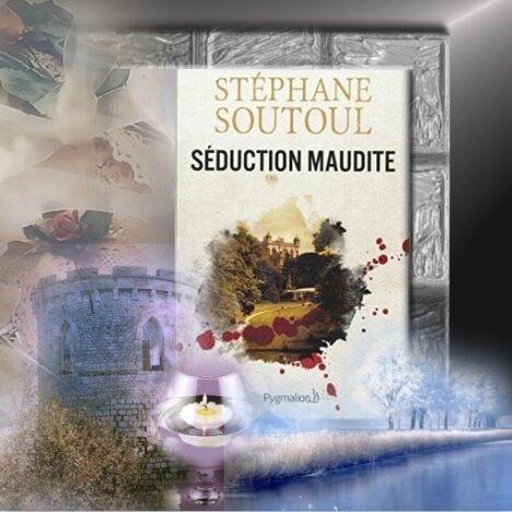 Séduction maudite (Stéphane Soutoul)