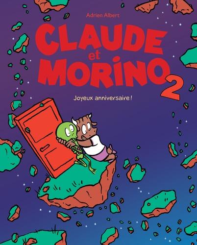 CLAUDE ET MORINO 2 JOYEUX ANNIVERSAIRE