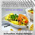 Nouvel an chinois : crevettes roses à la crème coco / curcuma
