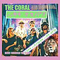 The coral – move through the dawn (2018)