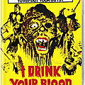 I drink your blood (sons and daughters of darkness)