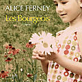 Les bourgeois, d'alice ferney
