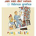 Exposition jan van der veken/* centre d'art de rouge-cloitre bruxelles belgique