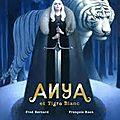 Anya et tigre blanc de fred bernard et françois roca