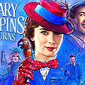 [ciné] le retour de mary poppins