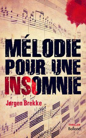 melodie pour une insomnie