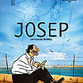 Josep : un film d'animation beau, utile et instructif