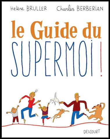 le guide du supermoi 1