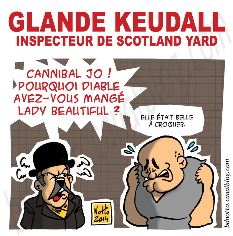 05 - 2014 - Keudall Cannibale