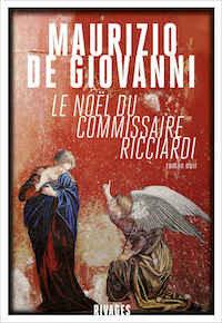Maurizio-DE-GIOVANNI-Commissaire-Ricciardi-06-Le-Noel-du-commissaire-Ricciardi