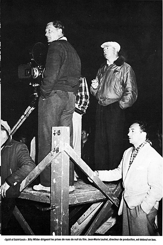 jean marie BILLY WILDER TOURNAGE SPIRIT OF SAINT LOUIS