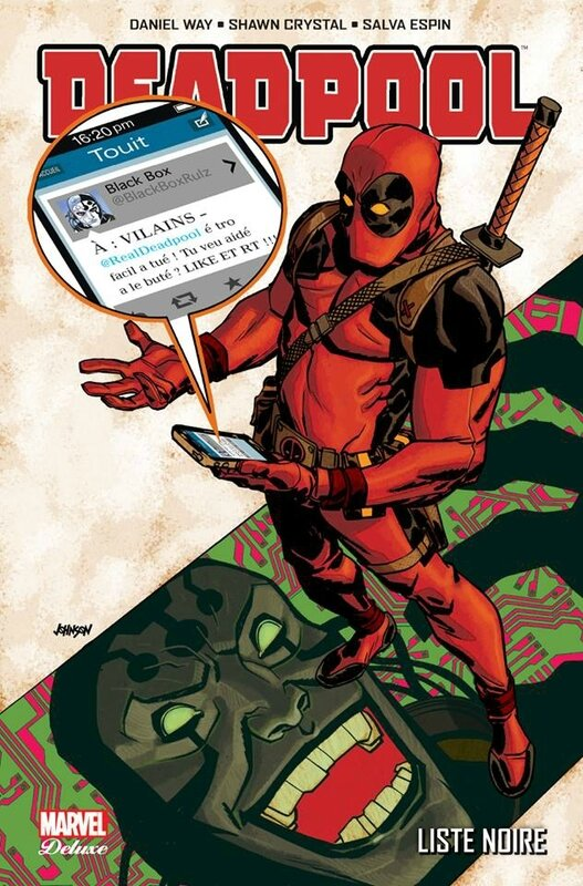 marvel deluxe deadpool 06 liste noire