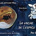 Crowdfunding : lancement de la vache de l'espace sur ulule