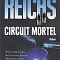 Circuit mortel - kathy reichs