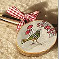 Noël au bois, oiseau peint sur bois 2