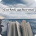 C'est lundi, que lisez-vous? # 209