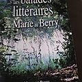 Les balades littéraires de marie du berry