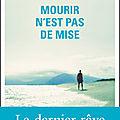 Concours rentrée littéraire 2018 : 5 romans mourir n'est pas de mise à gagner !!