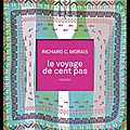 Le voyage de cent pas - richard c. morais - editions calmann lévy