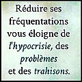 frequentations hypocrisie problemes trahisons