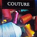 Couture, la boîte à ouvrage