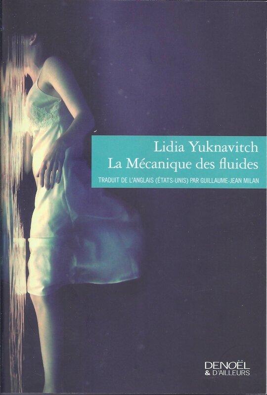 La mécanique des fluides - Lidia Yuknavitch