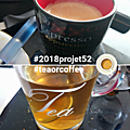 30 projet52 2018 - Tea or coffee