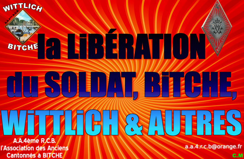 la LiBÉRATION du SOLDAT BiTCHE & WiTTLiCH et AUTRES
