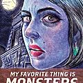 My favorite thing is monsters (emil ferris)