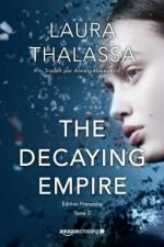 the decaying empire