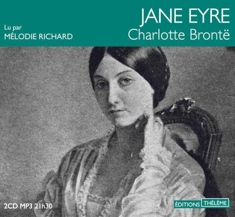 Jane Eyre de Charlotte BRONTE - livre audio