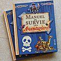 Le manuel de survie des aventuriers
