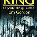 _la petite fille qui aimait tom gordon_ de stephen king (1999)