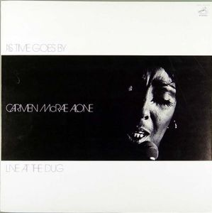 Carmen_McRae_Alone___1977___As_Tims_Gose_By__Live_At_The_Dug__Catalyst_