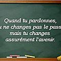 Paix : quand tu pardonnes, tu ne changes pas le passé mais tu changes assurément l'avenir