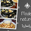 Moules natures