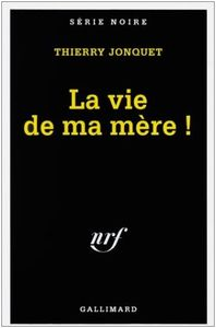 la_vie_de_ma_m_re_
