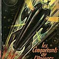 Les conquérants de l'univers - richard-bessière - fleuve noir - collection anticipation - 1951