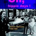 Dister alain / oh, hippie days !