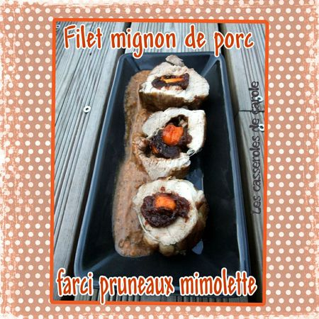 Filet mignon porc farci pruneau mimolette (scrap)
