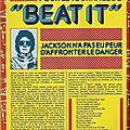 Pour le tournage de beat it, jackson n'a pas eu peur d'affronter le danger - podium, juillet 1984