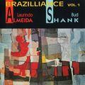 Laurindo Almeida & Bud Shank - 1953 - Brazilliance, Vol