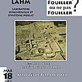 « fouiller ou ne pas fouiller ? » 2ème rencontre archéologique du lahm, activités de terrain 2012, à rennes 2, 18 décembre 2012