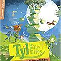 Tyl et les petits elfes, le trésor des pierres-debout, de sylvain brégardis, chez belin jeunesse **