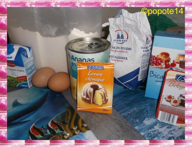 ingrédients gateau a l'ananas