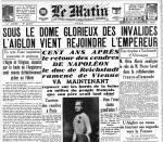 1940 15 dec ele matin UNE retour des cendres de l'aiglon grace au fuhrer
