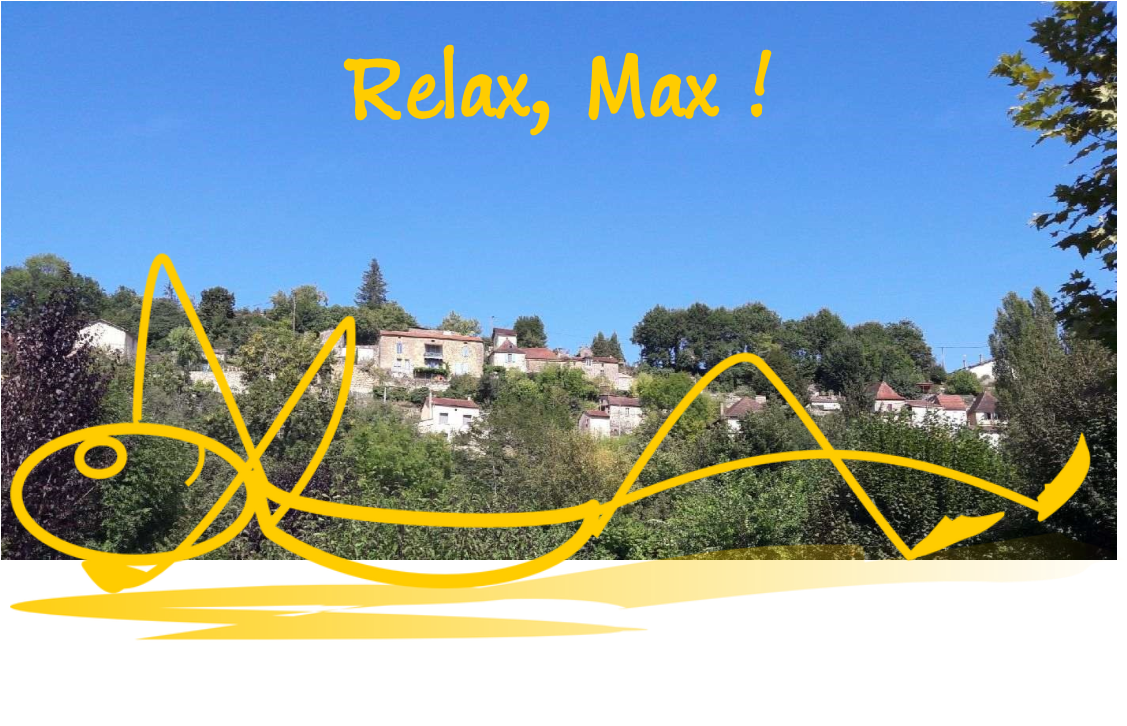 Relax, Max !