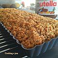 Gâteau Crumble au Nutella