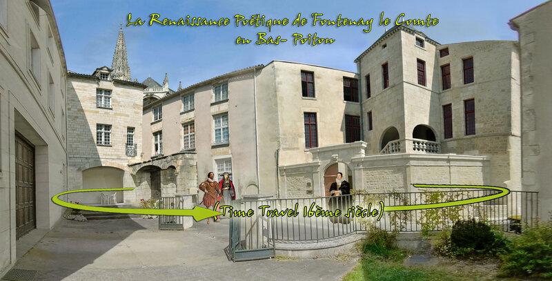 Richelieu L'Hôtel (dit) De Rivaudeau - la Renaissance Poétique de Fontenay le Comte en Bas Poitou (Time Travel 16ème siècle)